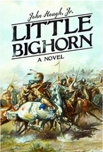 Little Big Horn by John Hough, Jr.